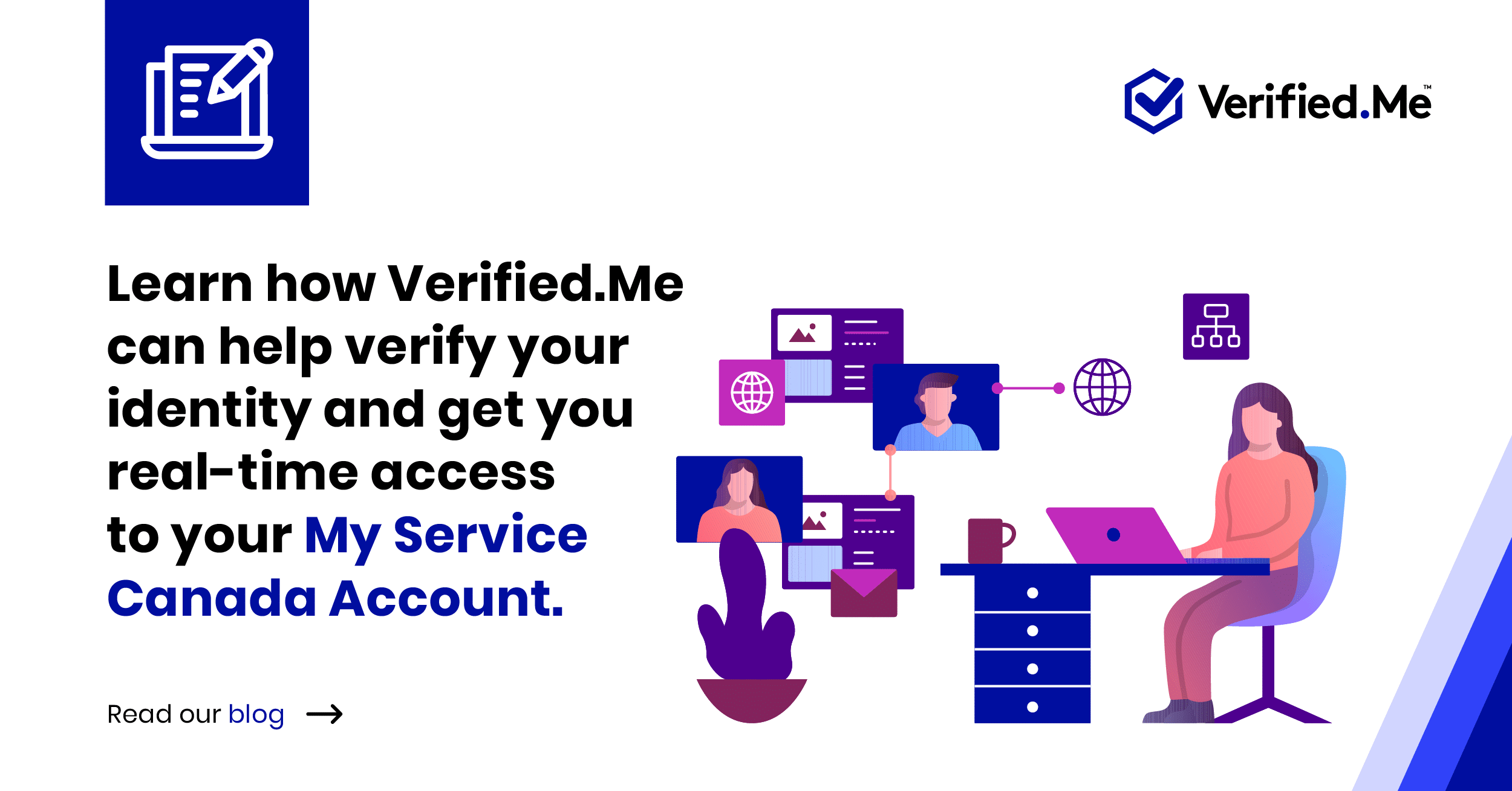 Employment and Social Development Canada (ESDC) adopts Verified.Me to help bring Canadians a streamlined digital identity verification solution